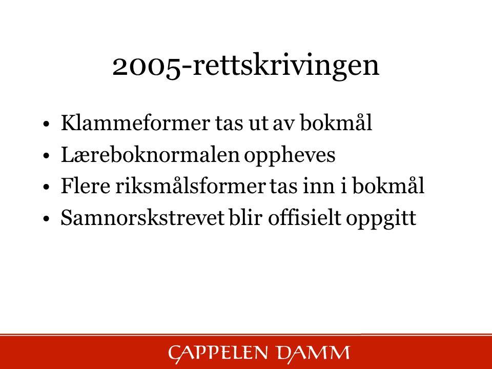 2005-rettskrivingen Klammeformer tas ut av bokmål