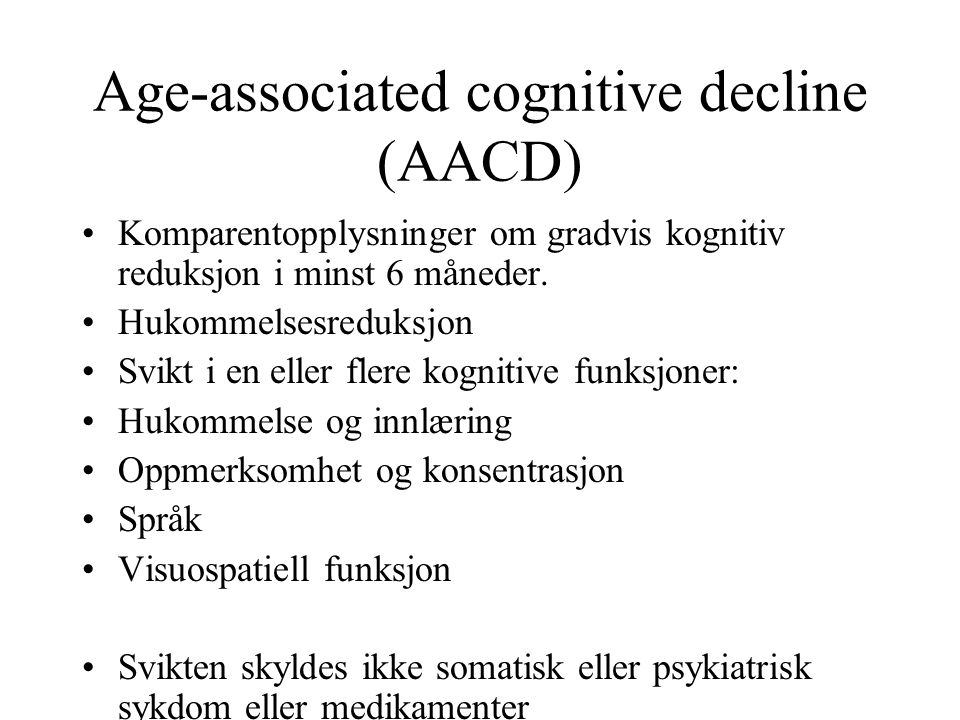 Age-associated cognitive decline (AACD)