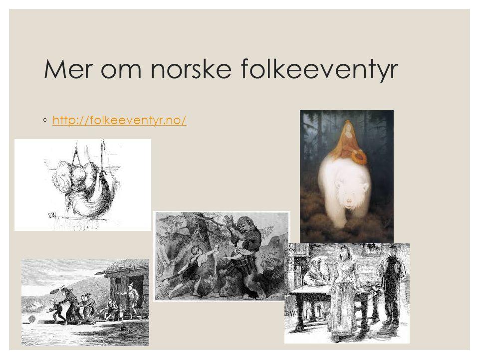 Mer om norske folkeeventyr
