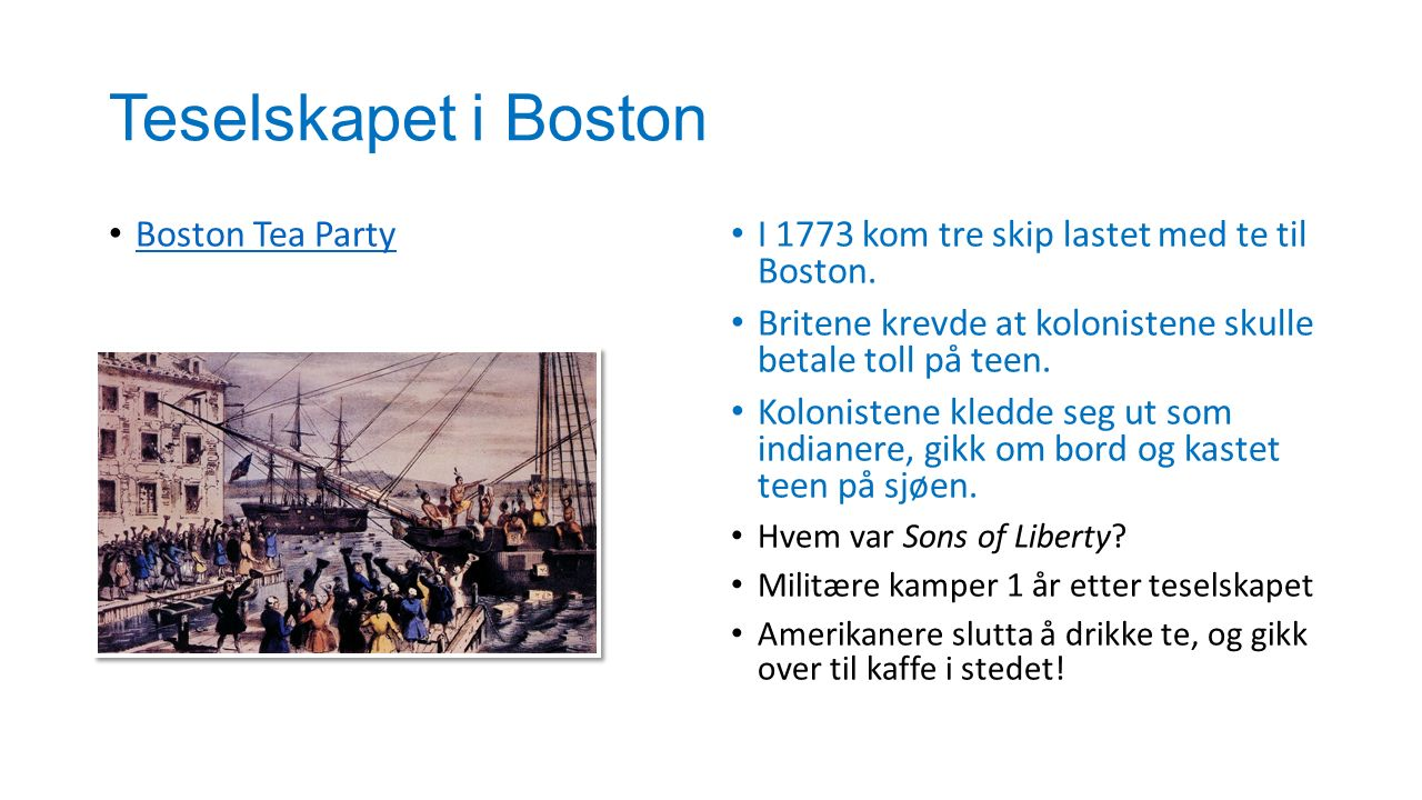 Teselskapet i Boston Boston Tea Party