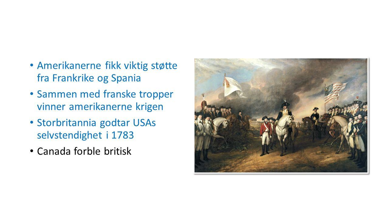 Amerikanerne fikk viktig støtte fra Frankrike og Spania