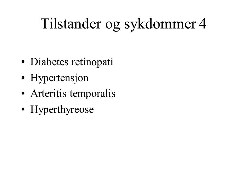 Tilstander og sykdommer 4