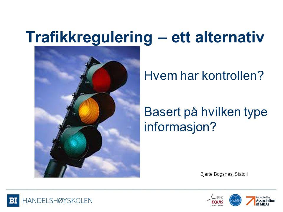 Trafikkregulering – ett alternativ