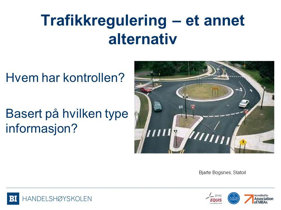 Trafikkregulering – et annet alternativ