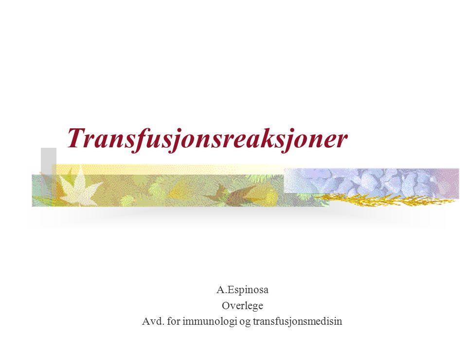 Transfusjonsreaksjoner