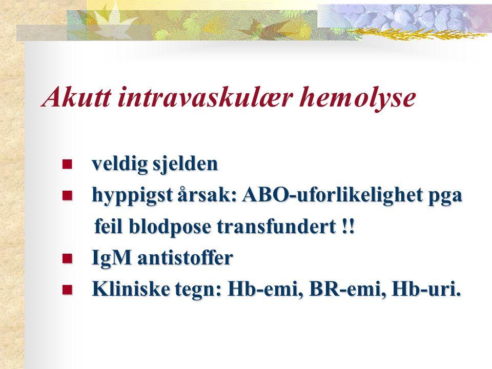 Akutt intravaskulær hemolyse