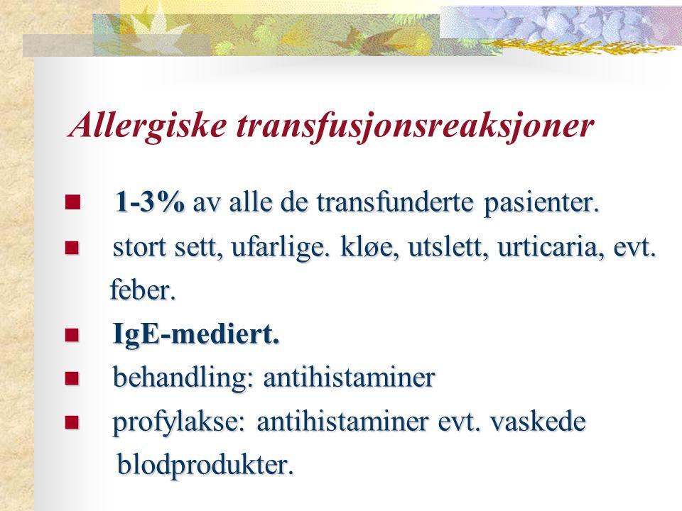 Allergiske transfusjonsreaksjoner