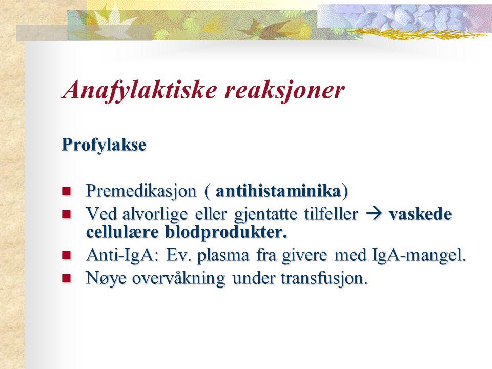 Anafylaktiske reaksjoner