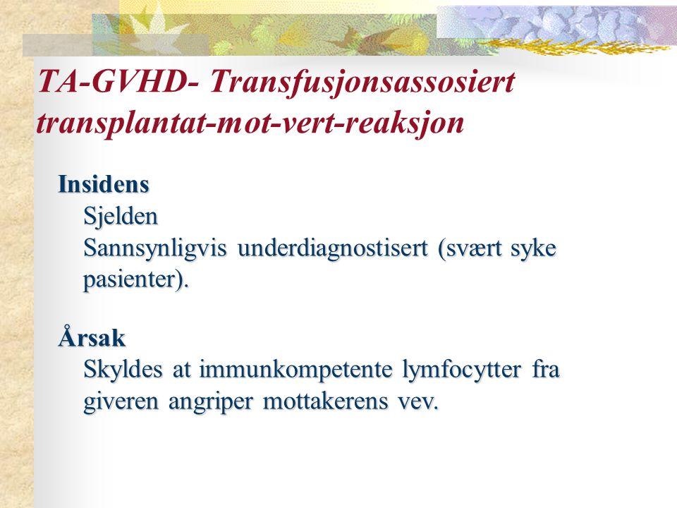 TA-GVHD- Transfusjonsassosiert transplantat-mot-vert-reaksjon