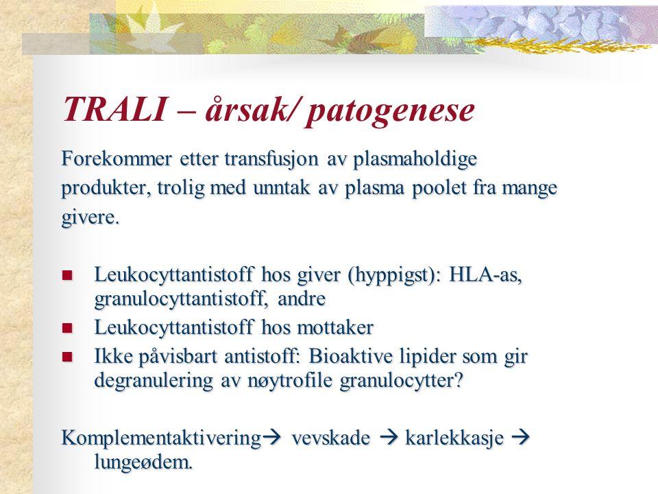 TRALI – årsak/ patogenese