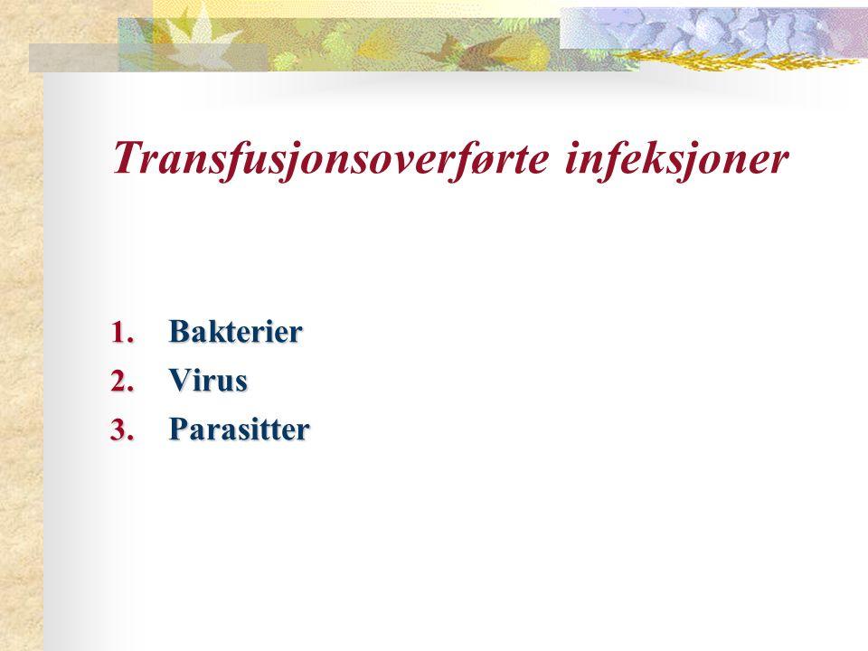 Transfusjonsoverførte infeksjoner