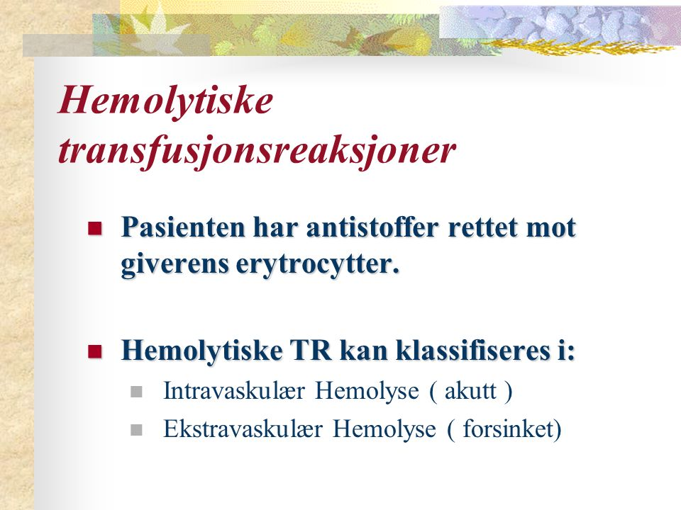 Hemolytiske transfusjonsreaksjoner