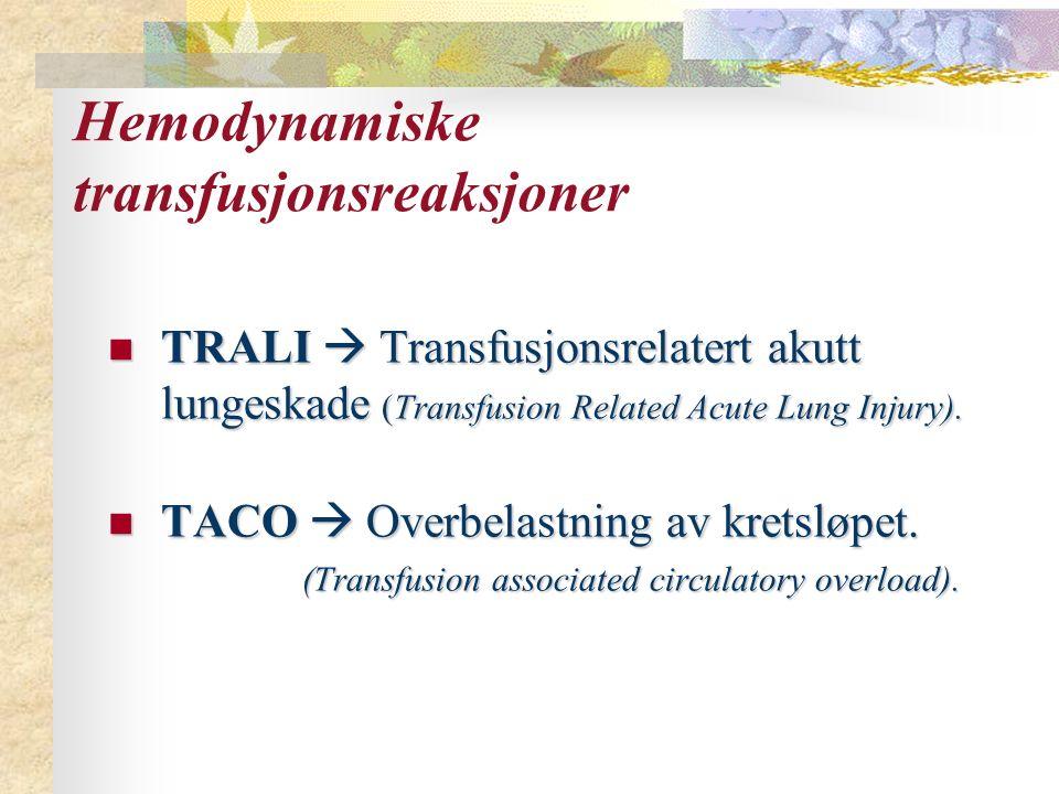 Hemodynamiske transfusjonsreaksjoner