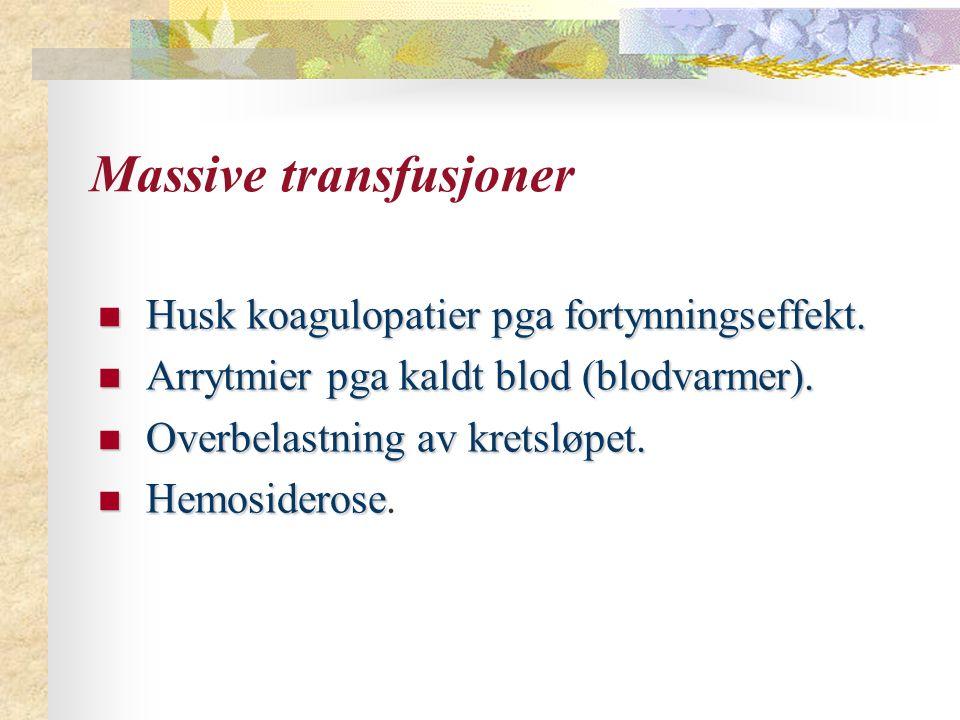 Massive transfusjoner