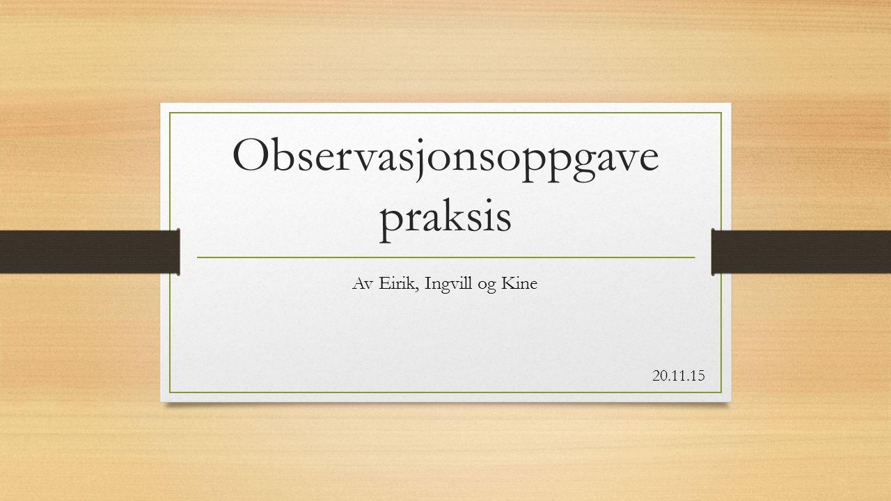 Observasjonsoppgave praksis