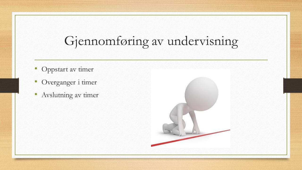 Gjennomføring av undervisning