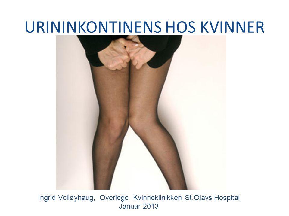 URININKONTINENS HOS KVINNER