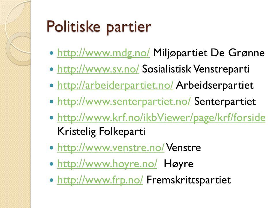 Politiske partier http://www.mdg.no/ Miljøpartiet De Grønne