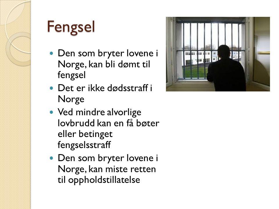 Fengsel Den som bryter lovene i Norge, kan bli dømt til fengsel