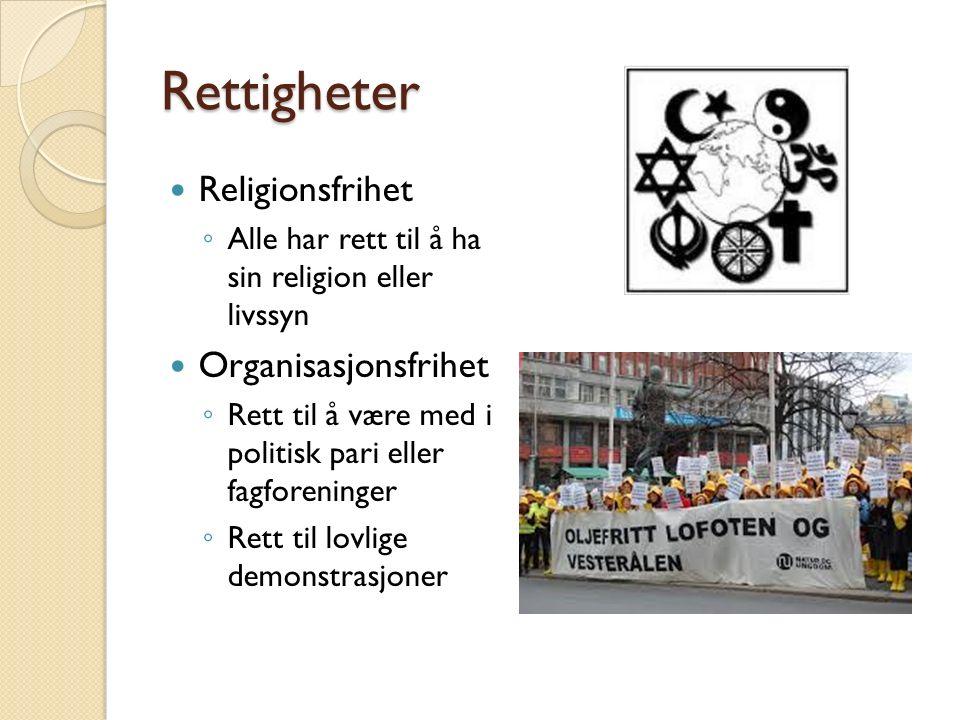 Rettigheter Religionsfrihet Organisasjonsfrihet