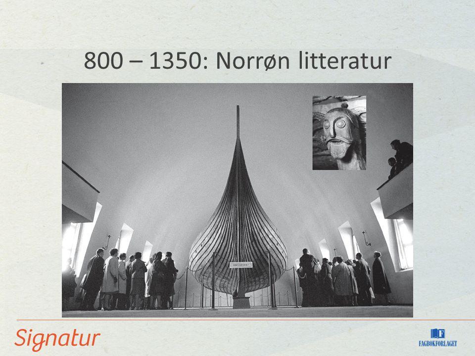 800 – 1350: Norrøn litteratur