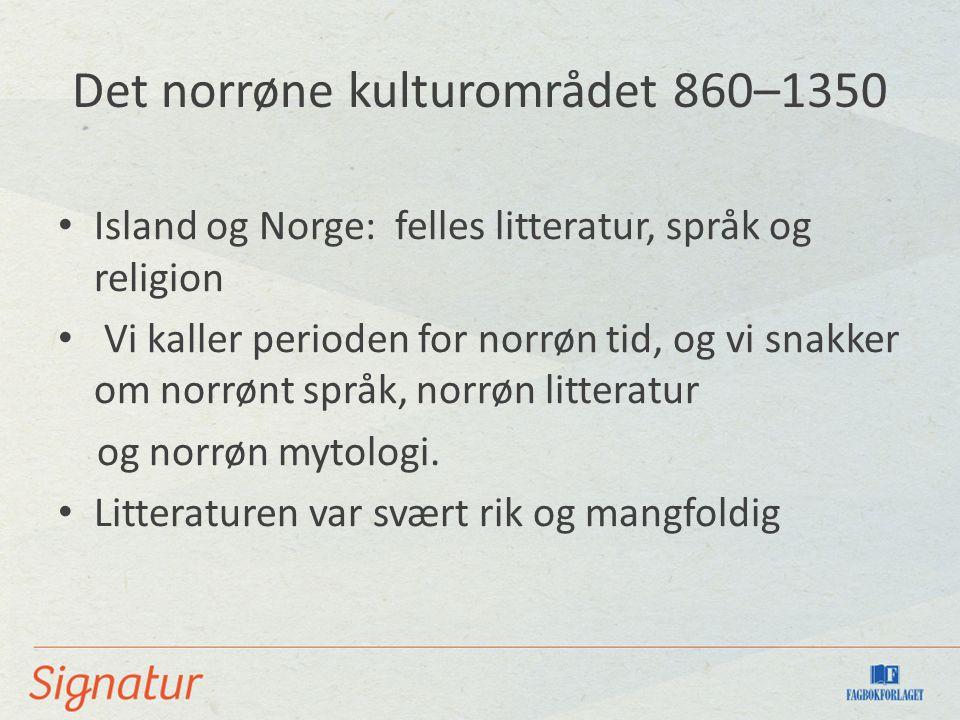 Det norrøne kulturområdet 860–1350