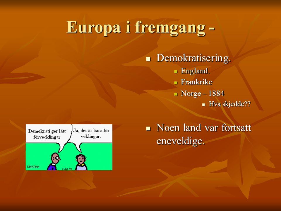 Europa i fremgang - Demokratisering.