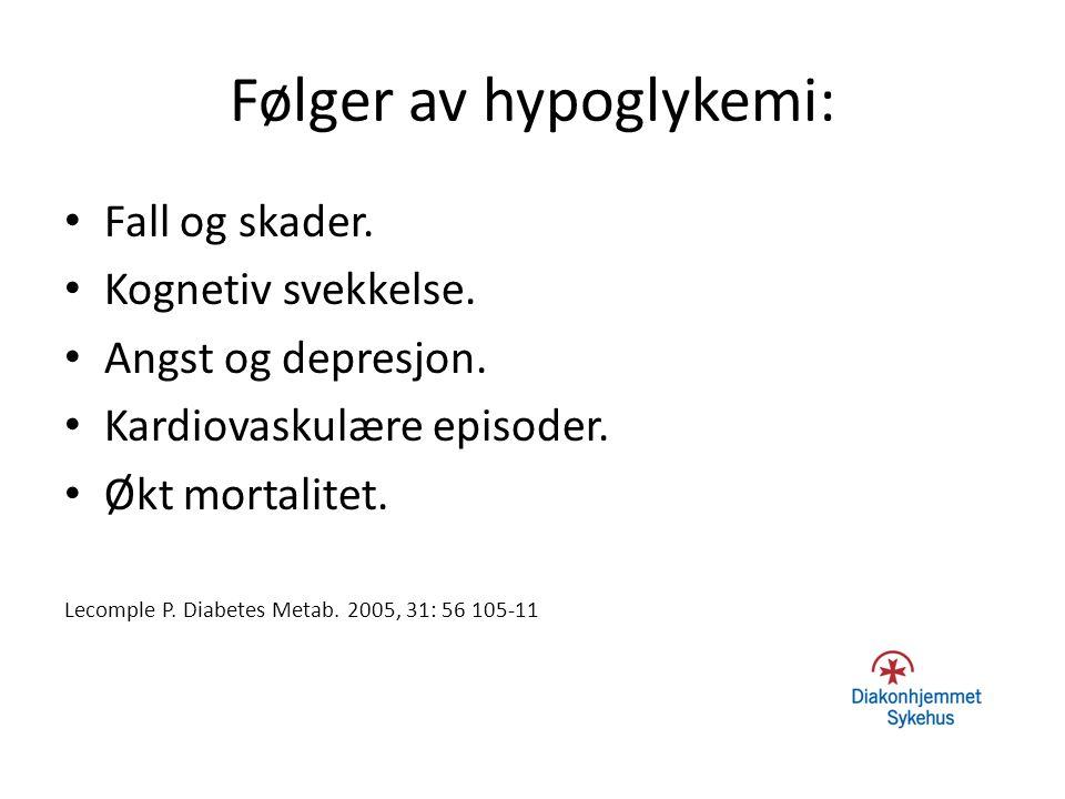 Følger av hypoglykemi: