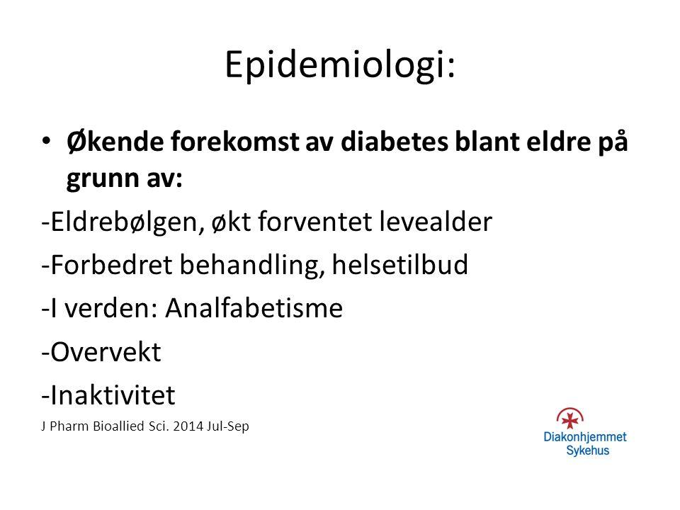 Epidemiologi: Økende forekomst av diabetes blant eldre på grunn av: