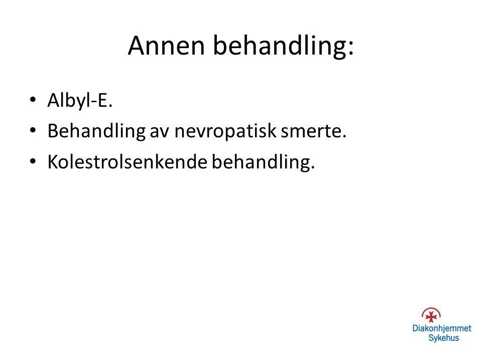 Annen behandling: Albyl-E. Behandling av nevropatisk smerte.