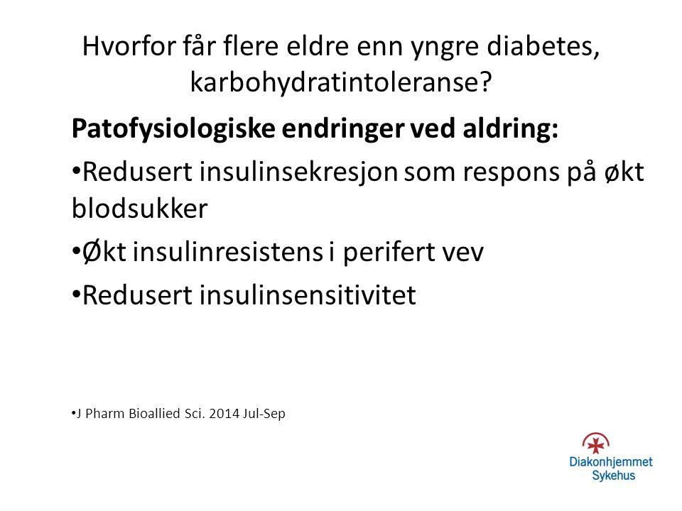 Hvorfor får flere eldre enn yngre diabetes, karbohydratintoleranse