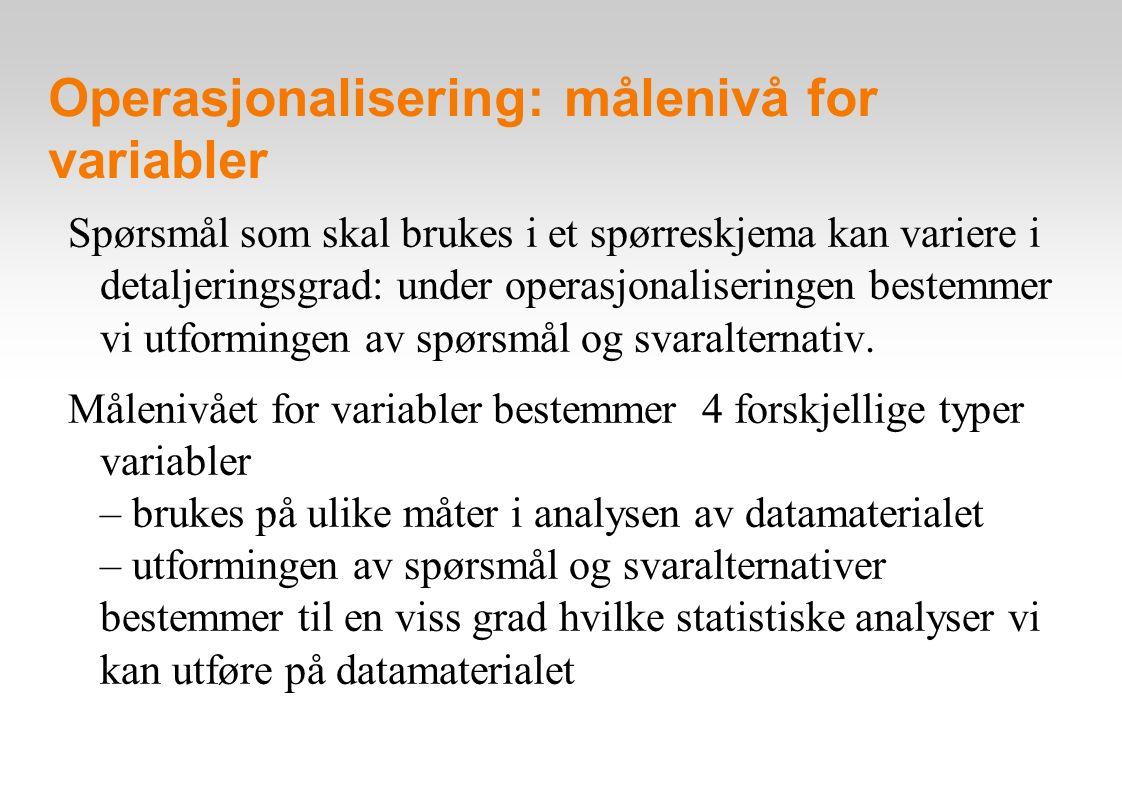 Operasjonalisering: målenivå for variabler