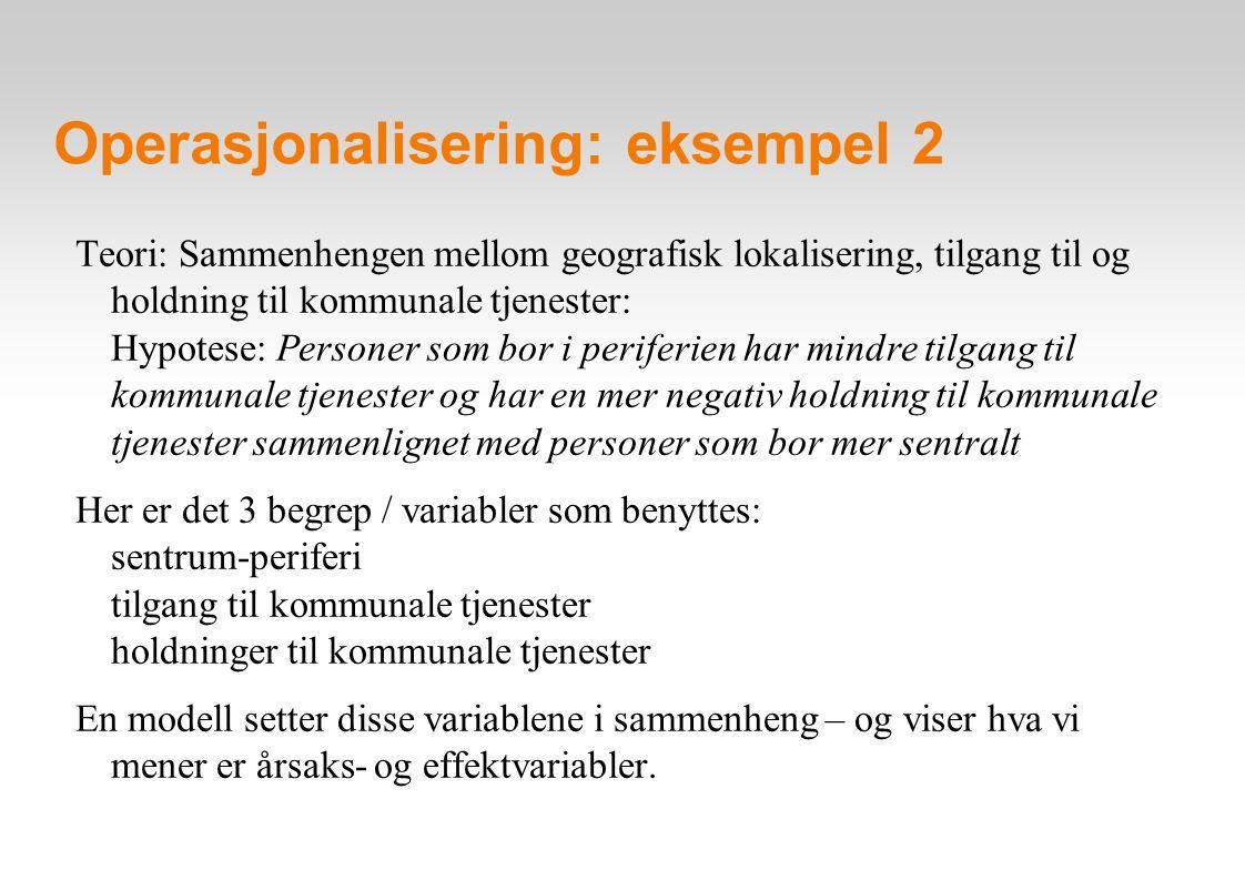 Operasjonalisering: eksempel 2