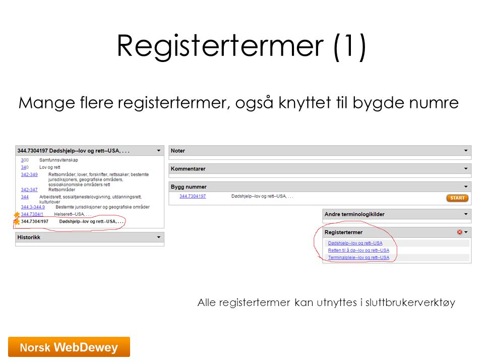 Registertermer (1) Mange flere registertermer, også knyttet til bygde numre.