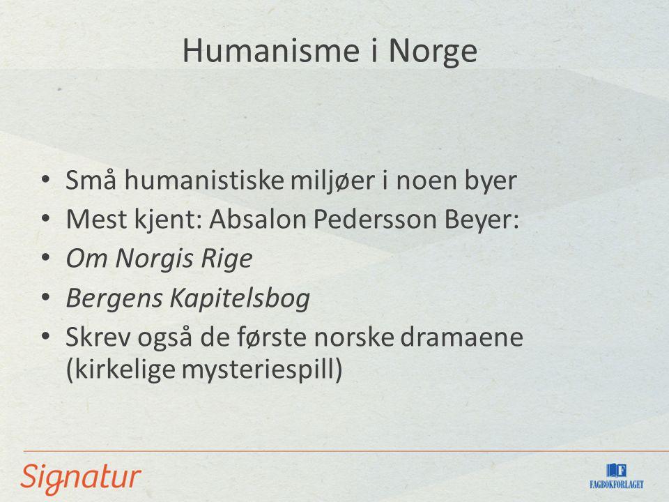 Humanisme i Norge Små humanistiske miljøer i noen byer