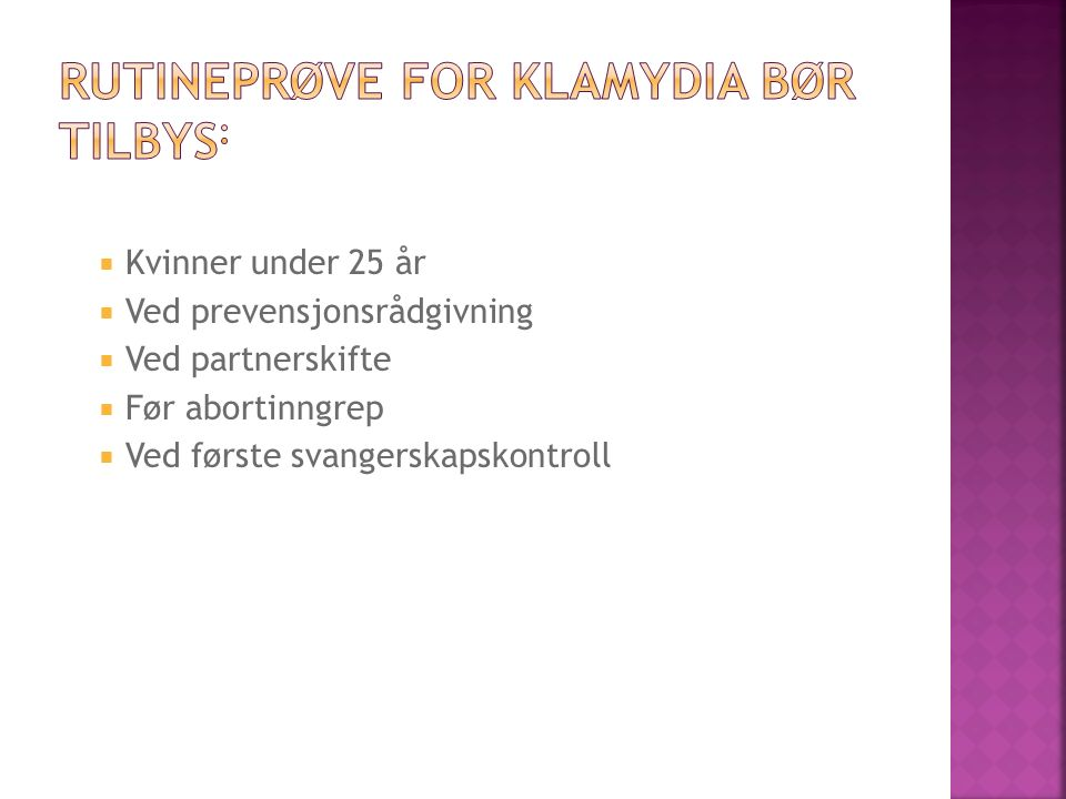 Rutineprøve for klamydia bør tilbys: