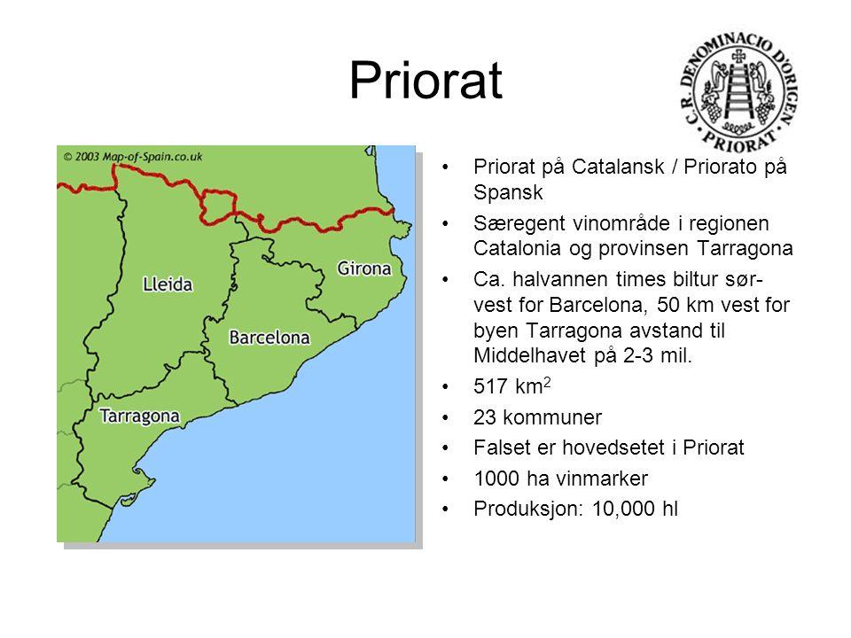 Priorat Priorat på Catalansk / Priorato på Spansk