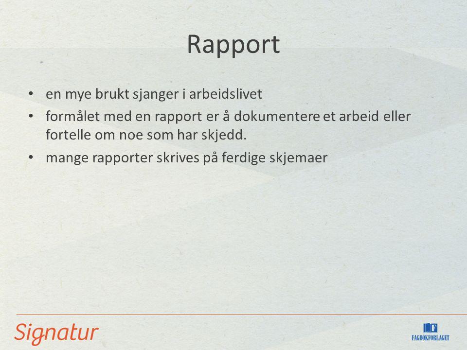 Rapport en mye brukt sjanger i arbeidslivet