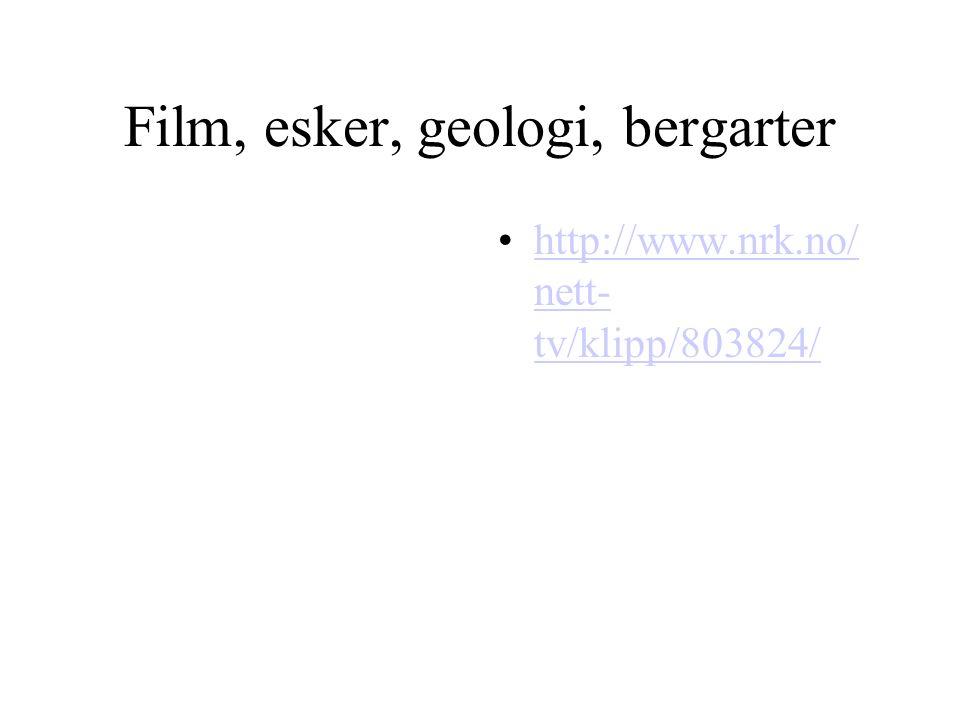 Film, esker, geologi, bergarter
