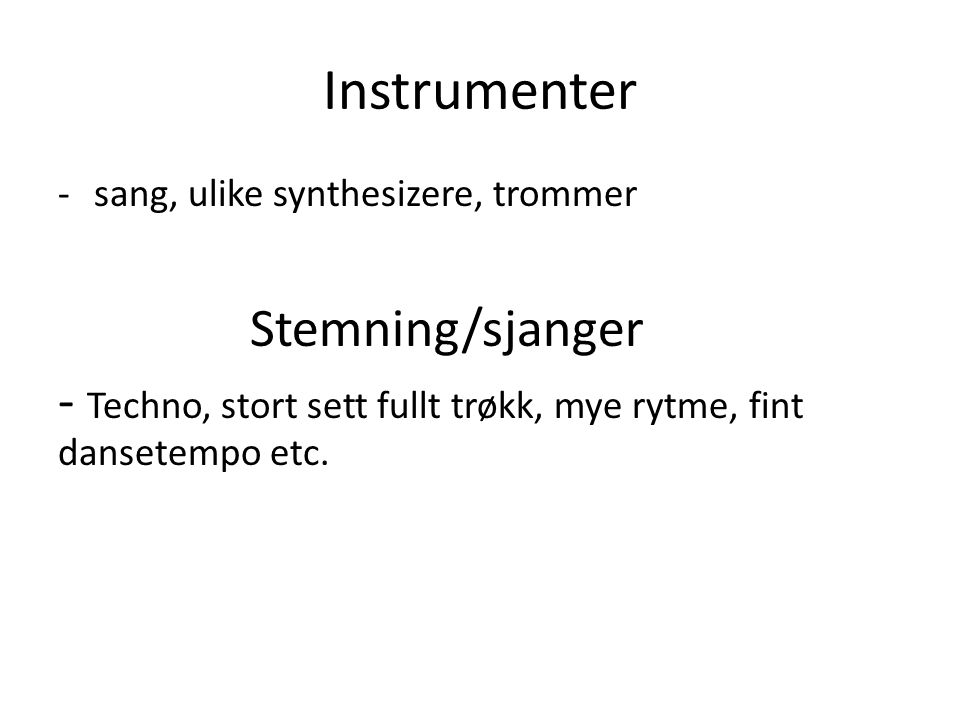 Instrumenter Stemning/sjanger