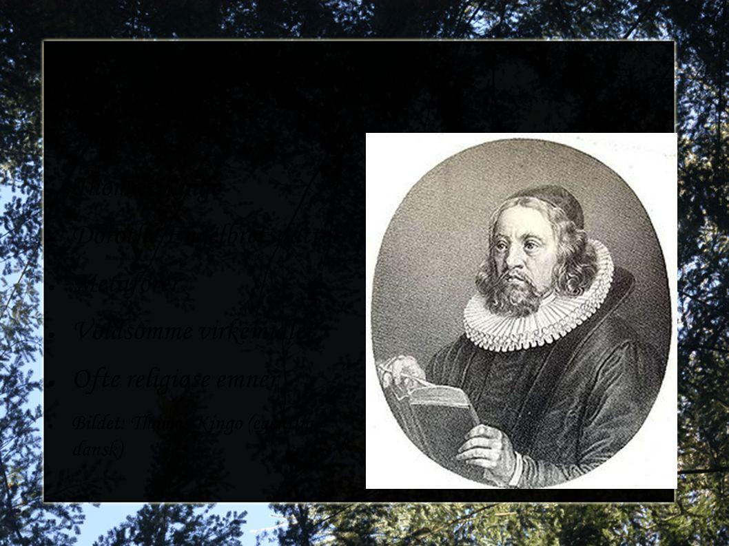 Norsk litteratur Petter Dass Thomas Kingo Dorothe Engelbretsdatter