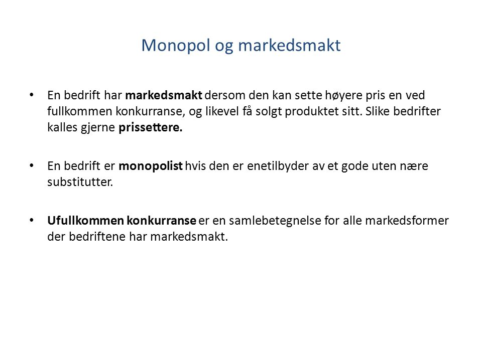 Monopol og markedsmakt