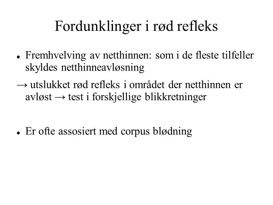 Fordunklinger i rød refleks