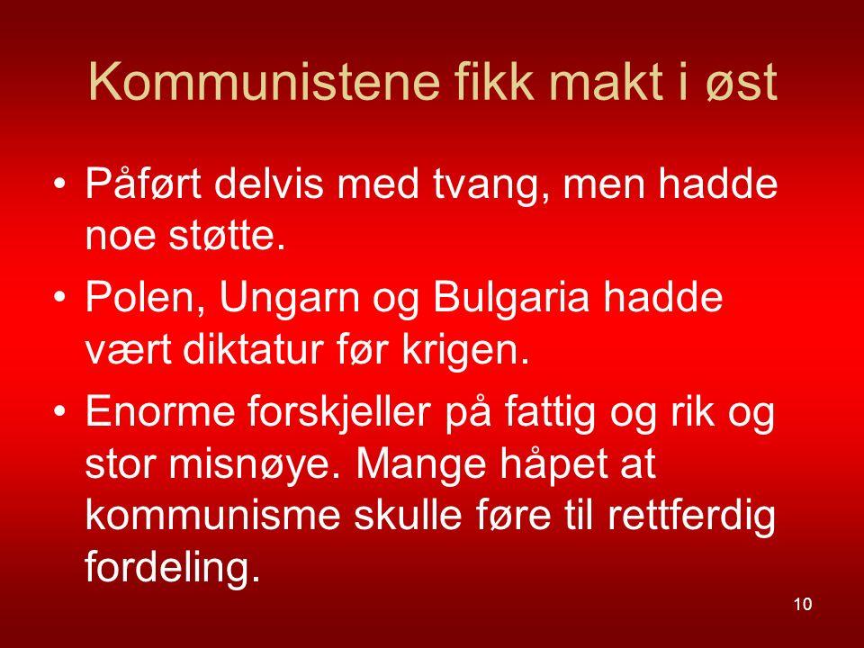 Kommunistene fikk makt i øst