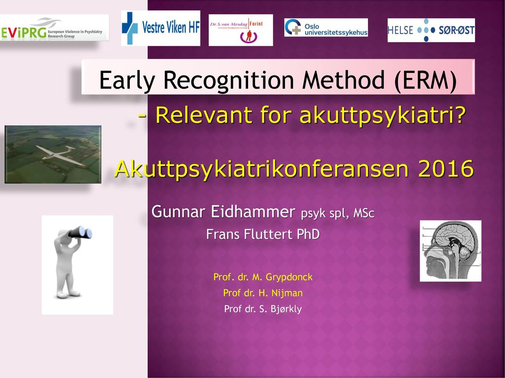Early Recognition Method (ERM)
