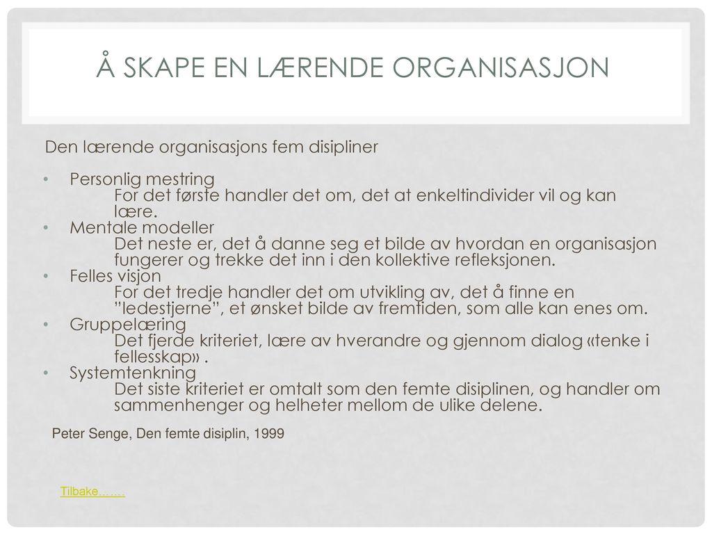 Å skape en lærende organisasjon