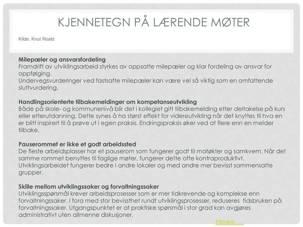 KJENNETEGN PÅ LÆRENDE MØTER
