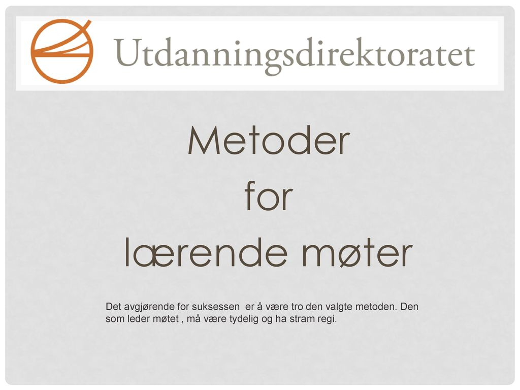 Metoder for lærende møter