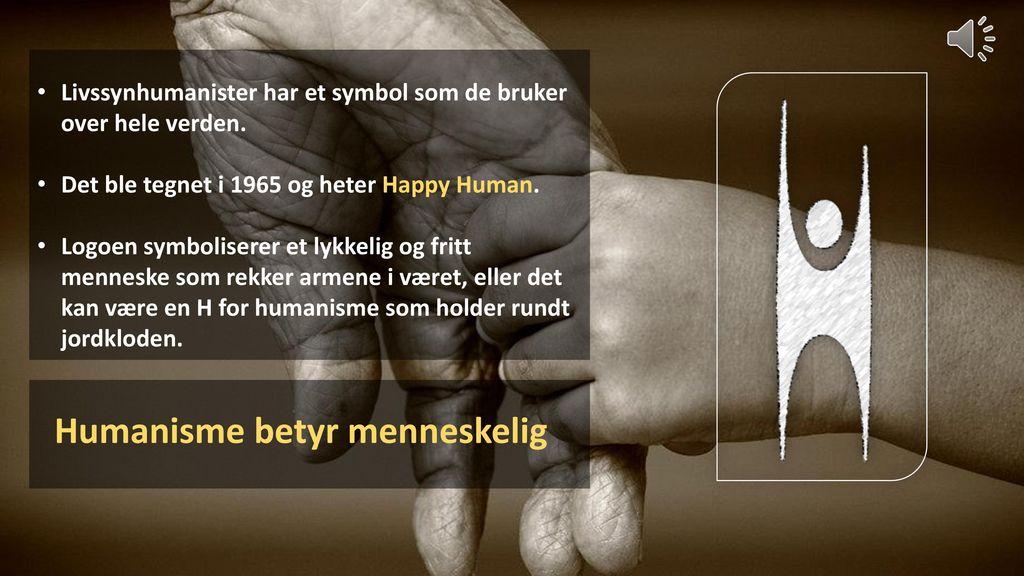 Humanisme betyr menneskelig