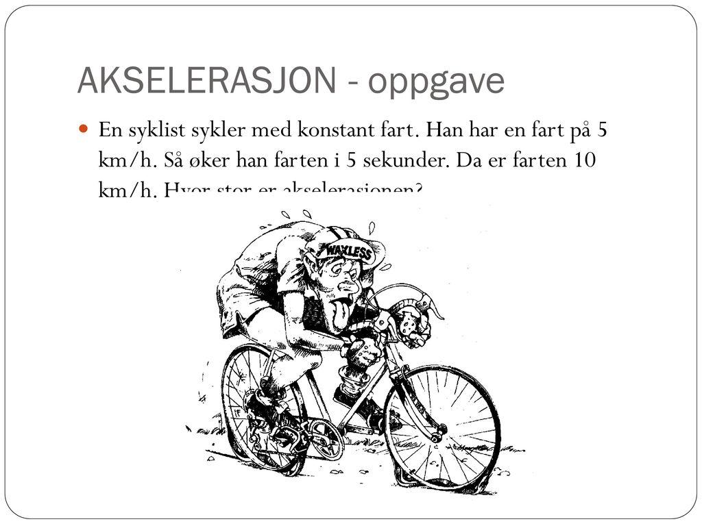 AKSELERASJON - oppgave